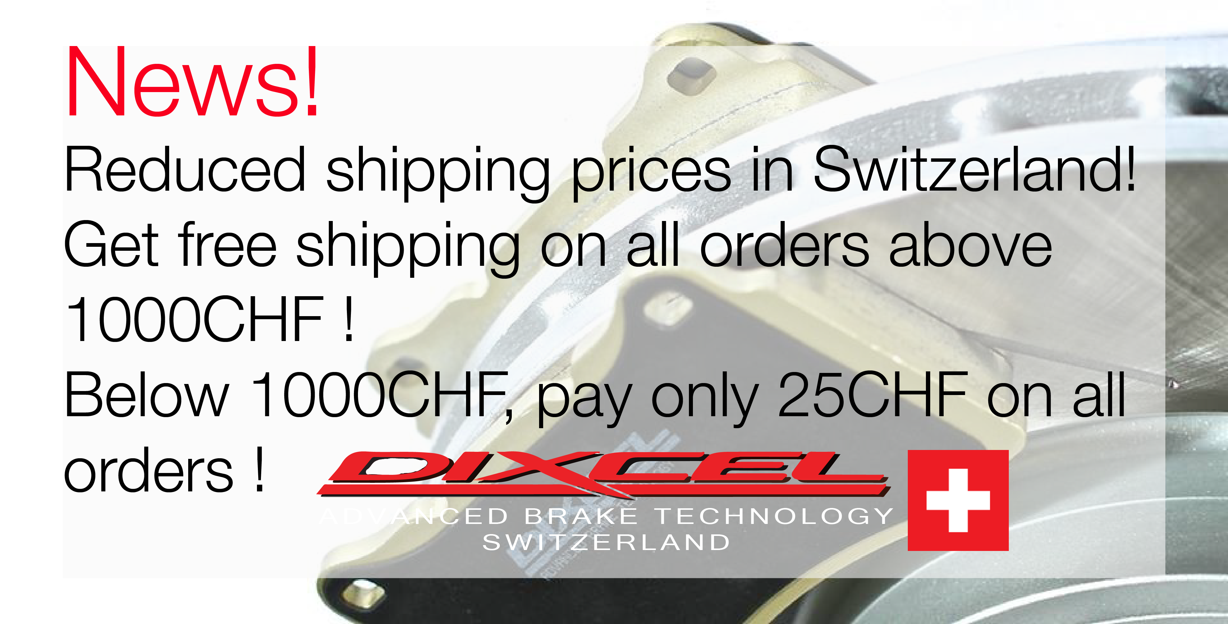 News! We've durably reduced our shipping prices for all our customers! Get free shipping on orders above 1000.-chf